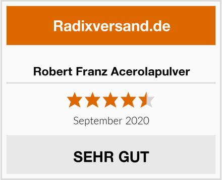 Robert Franz Acerolapulver Test