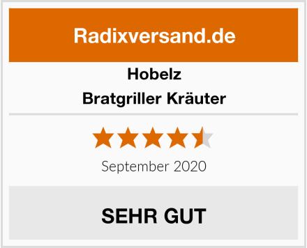 Hobelz Bratgriller Kräuter Test