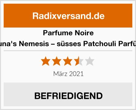 Parfume Noire Luna's Nemesis – süsses Patchouli Parfüm Test
