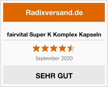 fairvital Super K Komplex Kapseln Test