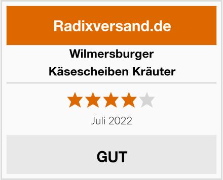 Wilmersburger Käsescheiben Kräuter Test
