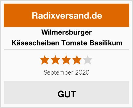 Wilmersburger Käsescheiben Tomate Basilikum Test