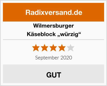 """Wilmersburger Käseblock """"würzig"""" Test"""