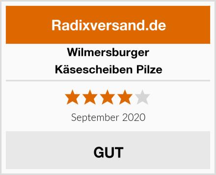 Wilmersburger Käsescheiben Pilze Test