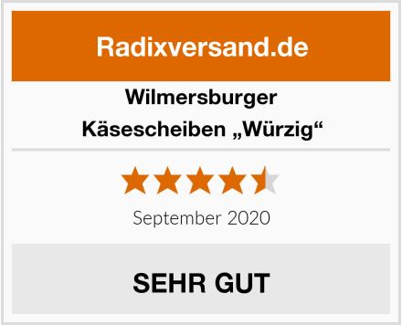 """Wilmersburger Käsescheiben """"Würzig"""" Test"""