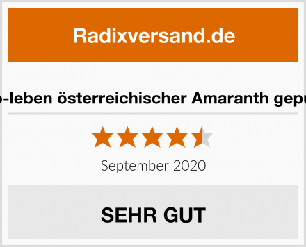 Bio-leben österreichischer Amaranth gepufft Test