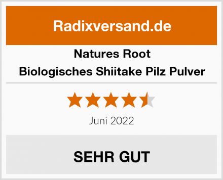 Natures Root Biologisches Shiitake Pilz Pulver Test