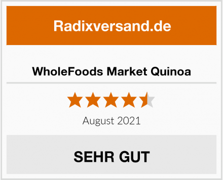 WholeFoods Market Quinoa Test