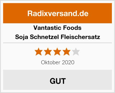 Vantastic Foods Soja Schnetzel Fleischersatz Test