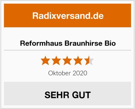 Reformhaus Braunhirse Bio Test