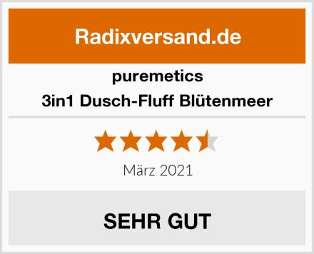 puremetics 3in1 Dusch-Fluff Blütenmeer Test