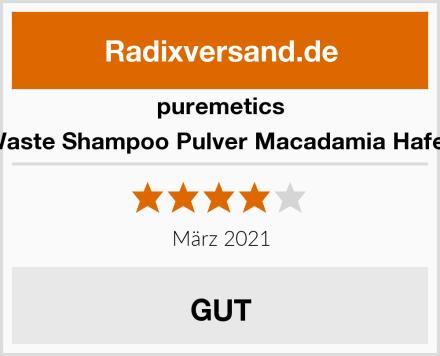 puremetics Zero Waste Shampoo Pulver Macadamia Hafermilch Test