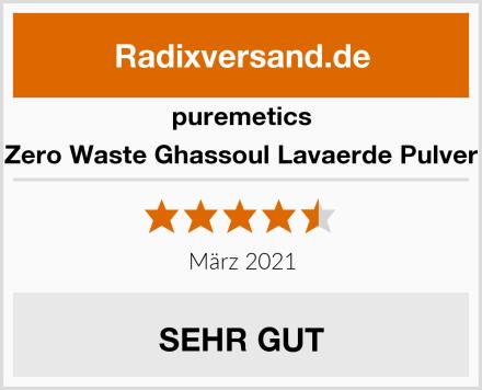 puremetics Zero Waste Ghassoul Lavaerde Pulver Test