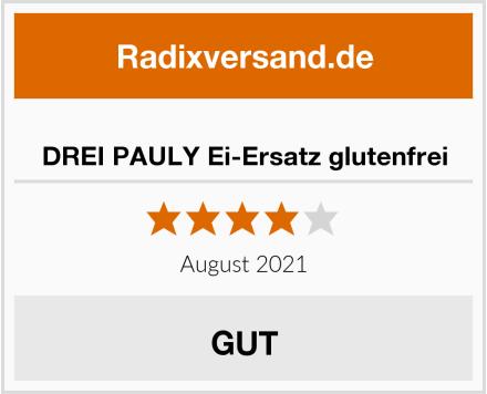 DREI PAULY Ei-Ersatz glutenfrei Test