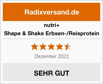 Nutri+ Shape & Shake Erbsen-/Reisprotein Test
