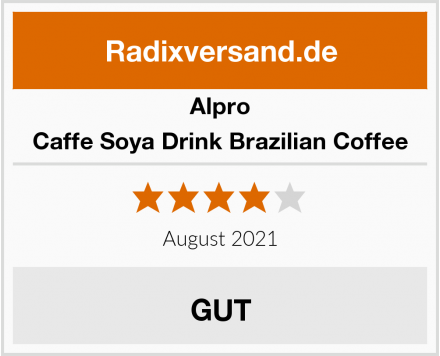 Alpro Caffe Soya Drink Brazilian Coffee Test