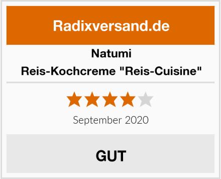 "Natumi Reis-Kochcreme ""Reis-Cuisine"" Test"