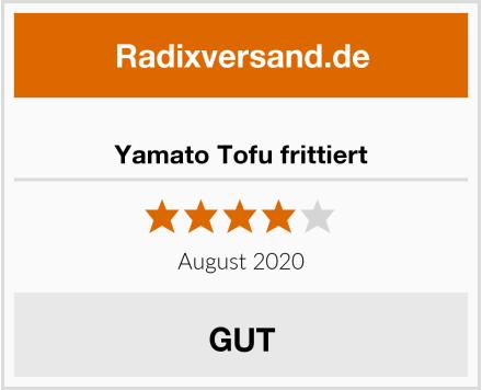 Yamato Tofu frittiert Test