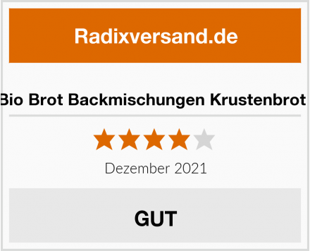 "Dankebitte Bio Brot Backmischungen Krustenbrot ""ROGGstar"" Test"