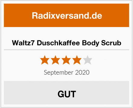 Waltz7 Duschkaffee Body Scrub Test