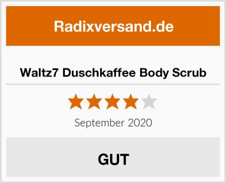 Waltz7 Duschkaffee Body Scrub Test