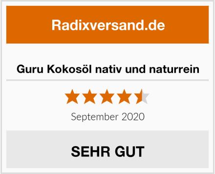 Guru Kokosöl nativ und naturrein Test