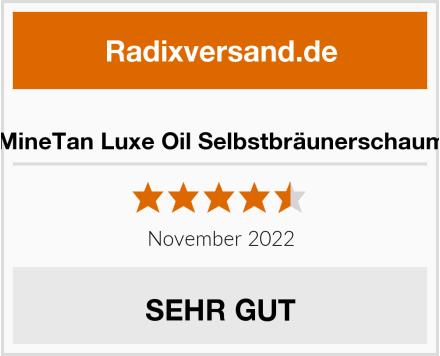 MineTan Luxe Oil Selbstbräunerschaum Test
